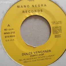 Discos de vinilo: DULCE VENGANZA HIPPY HOP EL PLACER NO OCUPA LUGAR SINGLE 1989 DMM PROMO UNA CARA. Lote 195547332