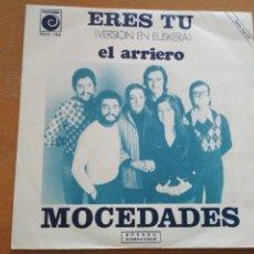 Discos de vinilo: MOCEDADES ERES TU (VERSION EUSKERA-VASCO) EL ARRIERO SINGLE NOVOLA ¡¡NUEVO¡¡. Lote 195547811