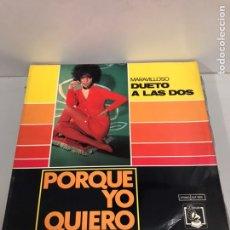 Discos de vinilo: PORQUE YO QUIERO. Lote 195548105
