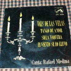 Discos de vinilo: RAFAEL MEDINA - VALS DE LAS VELAS, EL VIENTO SE LO LLEVO, TANGO DE AMOR, SILLA VAQUERA, 7EPL.13.241. Lote 195549470