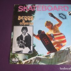 Dischi in vinile: BENNY AND COPAINS SG AUVI 1978 – SKATEBOARD +1 ALEMANIA POP 70'S - SCHLAGER - POCO USO. Lote 195574695