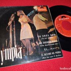 Disques de vinyle: OLYMPIA TU ERES ESO/MI DESENGAÑO/EL/EL DESTINO NO PODRA EP 1965 POLYDOR FIRMADO DEDICADO EX. Lote 195588346