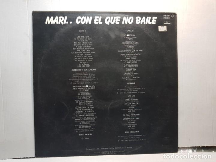 Discos de vinilo: LP-MARI... CON EL QUE NO BAILE-BAILA HASTA CAER en funda original 1986 - Foto 2 - 195639011