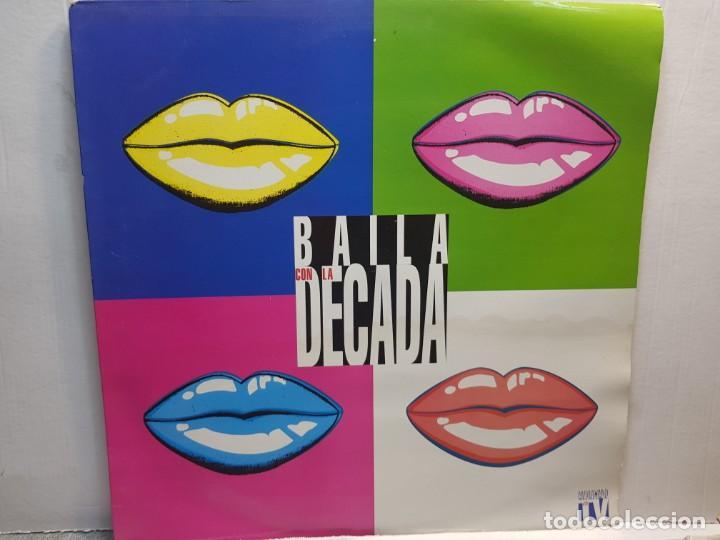 LP-BAILA CON LA DECADA- EN FUNDA ORIGINAL 1994 (Música - Discos de Vinilo - EPs - Grupos Españoles de los 90 a la actualidad)