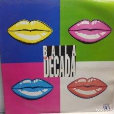 Discos de vinilo: LP-BAILA CON LA DECADA- EN FUNDA ORIGINAL 1994. Lote 195650981