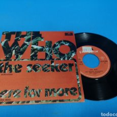 Discos de vinilo: DISCO SINGLE, THE WHO, THE SEEKER, HERE FOR MORE. Lote 195703343
