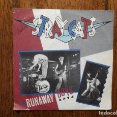 Discos de vinilo: STRAY CATS - RUNAWAY BOYS + MY ONE DESIRE. Lote 195704176