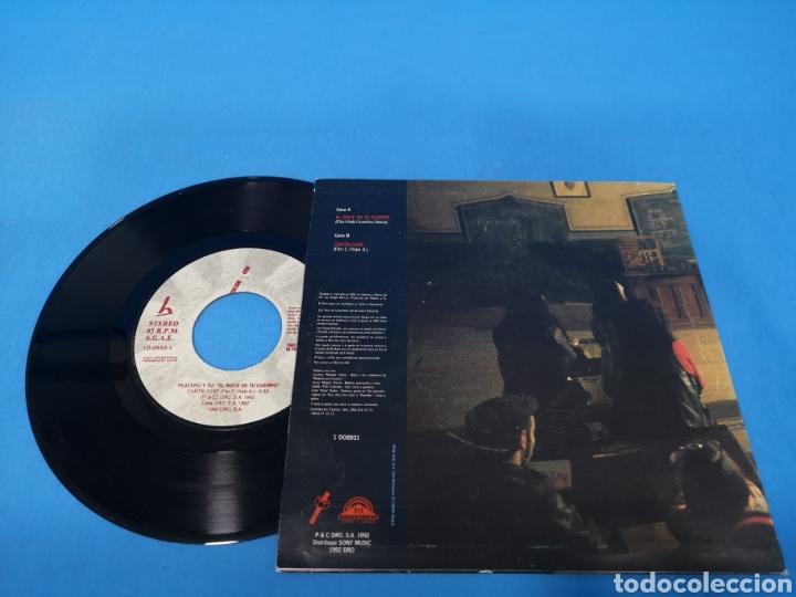 Discos de vinilo: DISCO SINGLE, PLATERO Y TU, El roce de tu cuerpo, Cantalojas - Foto 2 - 195714513