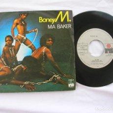 Disques de vinyle: DISCO SINGLE DEL GRUPO BONEY M ,MA BAKER. Lote 195733128
