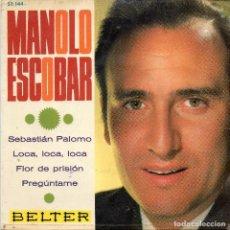 Discos de vinilo: MANOLO ESCOBAR - SEBASTIAN PALOMO + 3 EP.S. Lote 195738172