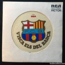 Disques de vinyle: ELS DE LA PENYA – VISCA ELS DEL BARÇA SPBO-2201 SINGLE 1974, EXCELENTE!. Lote 195745550