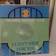 Discos de vinilo: PIERRE'S FANTASY CLUB ?– I CAN'T STOP FOR YOU. Lote 195752357