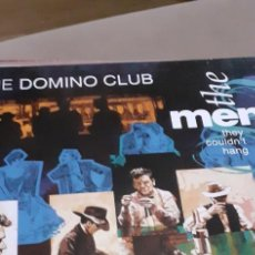Discos de vinilo: THE MEN THEY COULDN'T HANG ( THE DOMINO CLUB ) FOLK ROCK,OYSTER BAND ,THE POGUES,ETC. Lote 195755422