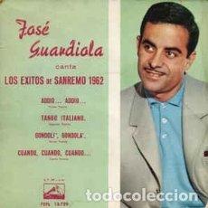 Discos de vinilo: JOSÉ GUARDIOLA – CANTA LOS EXITOS DE SAN REMO 1962 - EP SPAIN 1962. Lote 195779351