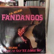 Discos de vinilo: PEPE NÚÑEZ (EL LOREÑO) - LO MEJOR FANDANGOS . Lote 195804182