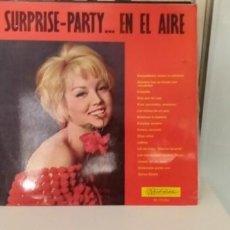 Discos de vinilo: SURPRISE PARTY… EN EL AIRE -. Lote 195804405