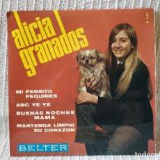 Discos de vinilo: ALICIA GRANADOS - MI PERRITO PEQUINES + 3 EP ESPAÑOL BELTER AÑO 1966 CHICA YEYE VG++ / NEAR MINT. Lote 195809537