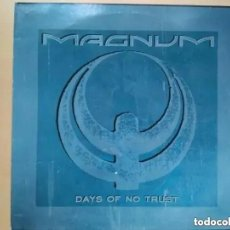 Discos de vinilo: MAGNUM - DAYS OF NO TRUST (MX) 1988. Lote 195821222