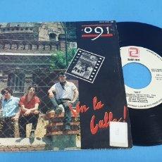Discos de vinilo: DISCO SINGLE, 091, ¡EN LA CALLE!/BLUES DE MEDIANOCHE. Lote 217664482
