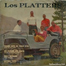 Disques de vinyle: THE PLATTERS / SMOKE GEST IN YOUR EYES / SIXTEEN TONS + 3 (EP 1959). Lote 195821768