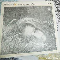 Discos de vinilo: MARI TRINI VINILO YO NO SOY ESA + AYER EDICION 1972. Lote 195847068