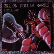 Discos de vinilo: BILLION DOLLAR BABIES - BATTLE AXE. Lote 195851108