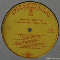 Discos de vinilo: DISCO VINILO LP ALBUM MONTILLA: ARMANDO OREFICHE Y SU HAVANA CUBAN BOYS VER TITULOS DE LOS TEMAS. Lote 195865272