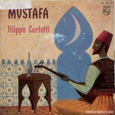 Discos de vinilo: FILIPPO CARLETTI / VES MUSTAFA / SILBAME / EL PAY-PAY / KISS ME (EP 1960). Lote 195872671