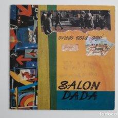 Discos de vinilo: SALON DADA OVIEDO ESTÄ AQUÍ S.F.A. 1987 OVIEDO ESTA AQUI. Lote 195878687