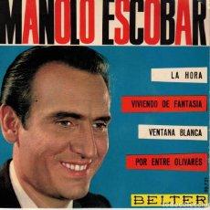 Discos de vinilo: MANOLO ESCOBAR - LA HORA + 3 EP EDICION FRANCIA. Lote 195878887
