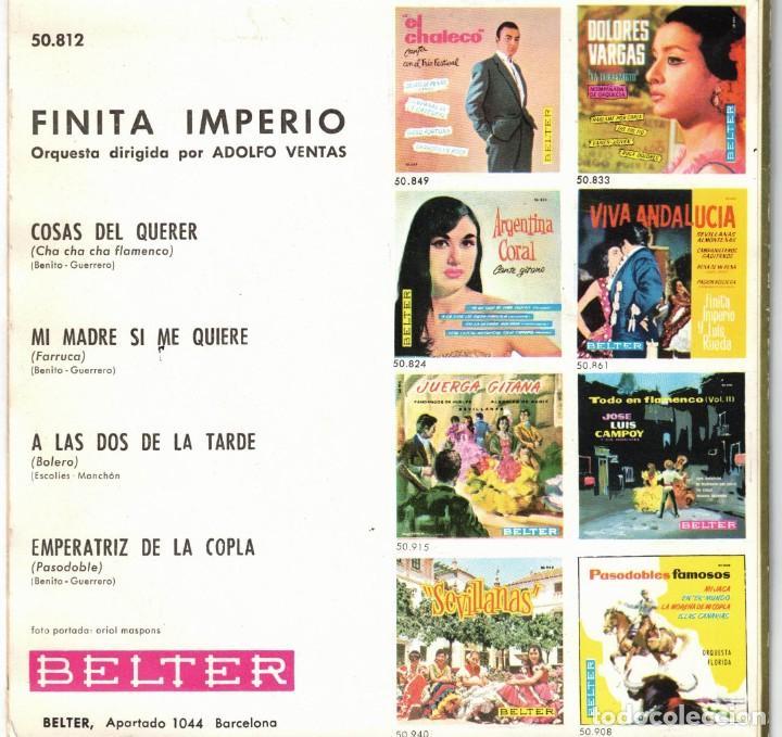 Discos de vinilo: FINITA IMPERIO - MI MADRE SI QUE ME QUIERE - COSAS DEL QUERER + 2 - EP SPAIN 1962 - Foto 2 - 195880328