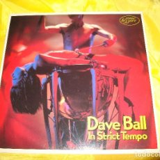 Discos de vinilo: DAVE BALL. IN STRICT TEMPO. SOME BIZZARE, 1983. EDC. UK. IMPECABLE. (#). Lote 195882532