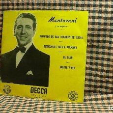 Discos de vinilo: MANTOVANI - CUENTOSDEL BOSQUE DE VIENA, PERIODICOS DE LA MAÑANA, EL MAR, NOCHE Y DIA, DECCA. Lote 195898670