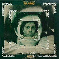 Discos de vinilo: UMBERTO TOZZI, TE AMO, MAXI-SINGLE PROMO SPAIN 1977. Lote 195950363