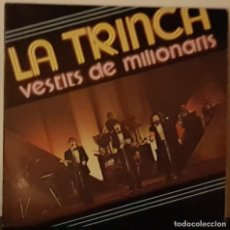 Discos de vinilo: LA TRINCA VESTITS DE MILLONARIS - EDIGSA 1977 - PROMOCIO CAIXA D´ESTALVIS DE TERRASSA3. Lote 195958131