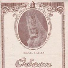 Discos de vinilo: RAQUEL MELLER REVISTA ODEON Nº2 1929 DIST. ESTEBA BRIONES VILA REUS . Lote 195968530