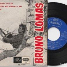 Discos de vinil: BRUNO LOMAS - AYER CUMPLISTE LOS 16 + 3 (EP EMI-REGAL 1966). Lote 195971895