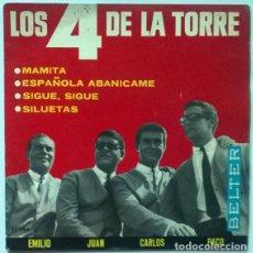 Discos de vinilo: LOS 4 DE LA TORRE. MAMITA/ ESPAÑOLA ABANÍCAME/ SIGUE, SIGUE/ SILUETAS. BELTER, SPAIN 1965 EP. Lote 196017523
