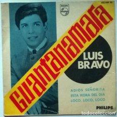 Discos de vinilo: LUIS BRAVO. GUANTANAMARA/ ADIOS SEÑORITA/ ESTA HORA DEL DIA/ LOCO, LOCO, LOCO. PHILIPS SPAIN 1966 EP. Lote 196018441