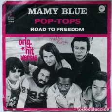 Discos de vinilo: POP-TOPS. MAMY BLUE/ ROAD TO FREEDOM. PINK ELEPHANT, HOLLAND1971 SINGLE. Lote 196018828