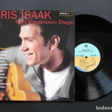 Discos de vinilo: CHRIS ISAAK – SAN FRANCISCO DAYS – VINILO 1993. Lote 196020242