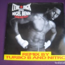 Discos de vinilo: THE PACK FEATURING NIGEL BENN SG IQ 1990 - STAND & FIGHT (REMIX BY TURBO B AND NITRO) - HIP HOP. Lote 196020620