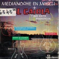 Discos de vinil: AL CAIOLA - MEDIANOCHE EN MOSCU/ESTAMBUL/DAMA DE ESPAÑA/BRASIL (EP ESPAÑOL, UA RECORDS 1962). Lote 196030543