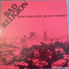 Discos de vinilo: BAD RELIGION - HOW COULD HELL BE ANY WORSE?. Lote 196069931