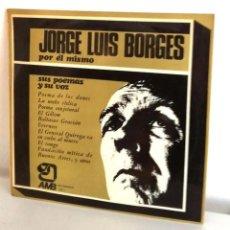 Discos de vinilo: BORGES POR ÉL MISMO SUS POEMAS Y SU VOZ ARGENTINA AMB 123-1 CREO PRIMERA EDICIÓN VOCES DEJAN HUELLAS. Lote 196070737