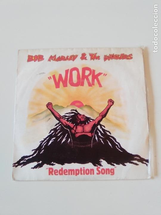 BOB MARLEY & THE WAILERS WORK / REDEMPTION SONG ( 1980 ISLAND FRANCE ) (Música - Discos - Singles Vinilo - Reggae - Ska)