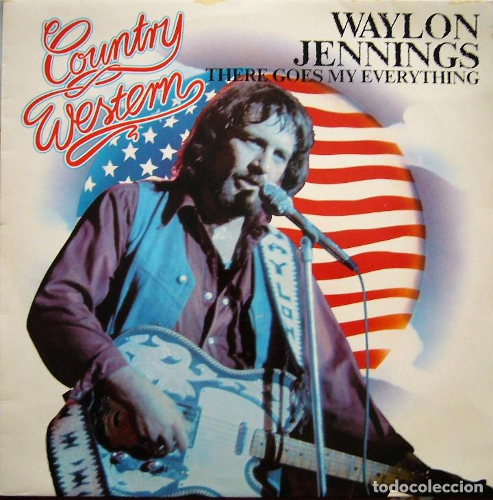 WAYLON JENNINGS - THERE GOES MY EVERYTHING (Música - Discos - LP Vinilo - Country y Folk)