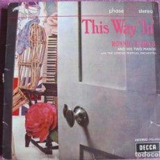 Discos de vinil: LP - RONNIE ALDRICH - THIS WAY IN (SPAIN, DECCA 4 FASES 1969). Lote 196101477
