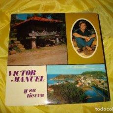 Discos de vinilo: VICTOR MANUEL Y SU TIERRA. BELTER, 1970. PORTADA ABIERTA. IMPECABLE (#). Lote 196103927