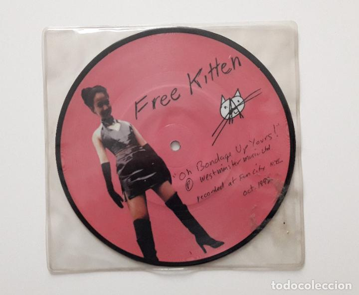 FREE KITTEN 1992 OH BONDAGE UP YOURS (Música - Discos de Vinilo - EPs - Pop - Rock Extranjero de los 90 a la actualidad)